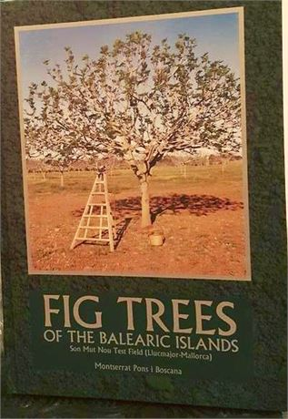 "BOOK ""FIG TREES OF THE BALEARIC ISLANDS"" Free shipping"